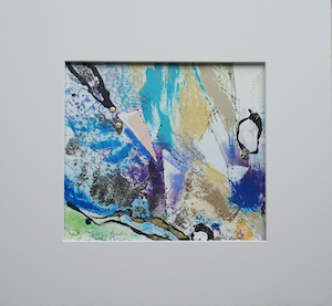 "<b>#9 - Unframed Mixed Media Abstract  – Matted Size 15"" x 14"" (3"" mat) - $250</b><br/>Image Size 9"" x 8""<br/>Unframed<br/><br/>"